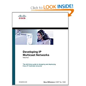 Developing IP Multicast Networks, Volume I (paperback) Beau Williamson