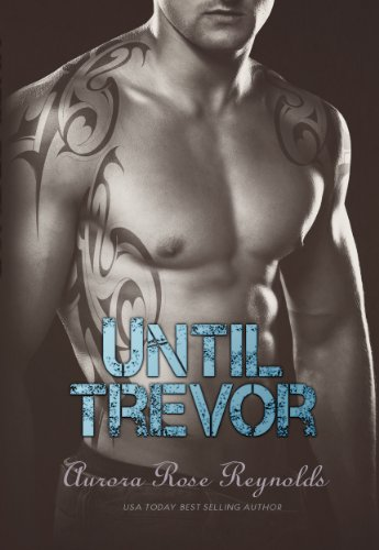 Until Trevor (Until Series) by Aurora Rose Reynolds