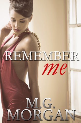 Remember Me (Remember Me Series Book 1)