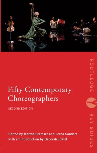 Fifty Contemporary Choreographers (Routledge Key Guides)