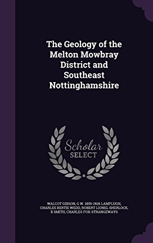 The Geology of the Melton Mowbray District and Southeast Nottinghamshire