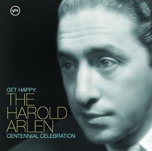 Get Happy: Harold Arlen Centen