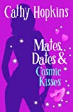 Mates, Dates and Cosmic Kisses: Bk. 2 (Mates Dates)