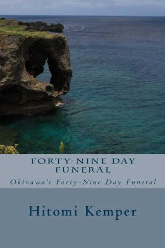Book: Okinawans' Forty-Nine Day Funeral by Hitomi Kemper