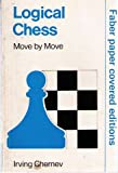Logical Chess - Move By Move (0571090397) by Irving Chernev
