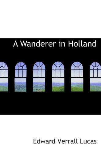 Un vagabundo en Holanda