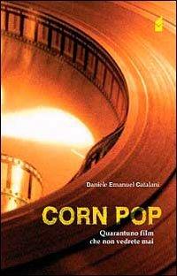 corn-pop-quarantuno-film-che-non-vedrete-mai