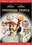 Processed People - The Documentary