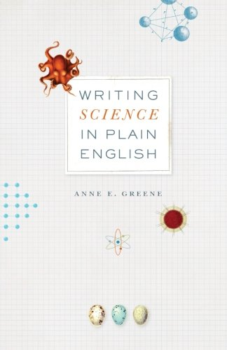 Writing Science in Plain English (Chicago Guides to Writing, Editing and Publishing)