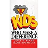 img - for Kids Who Make a Difference book / textbook / text book