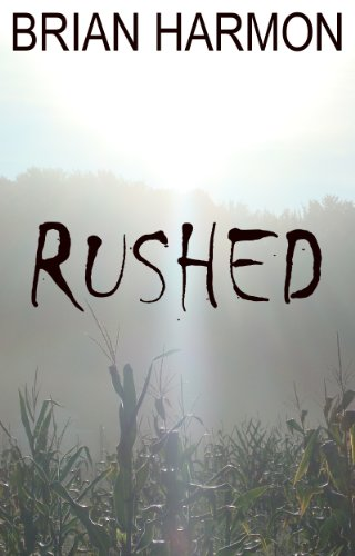 Rushed (Rushed, Book 1)