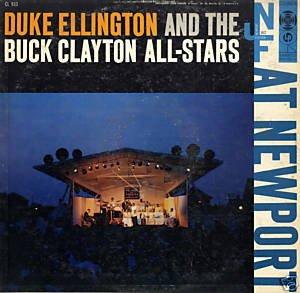 Duke Ellington And The Buck Clayton All-Stars At Newport (Newport Jazz Festival) (Buck Clayton All Stars compare prices)