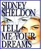 Sheldon Sidney Xtell Me Your Dreams