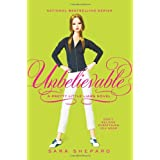 Pretty Little Liars #4: Unbelievableby Sara Shepard