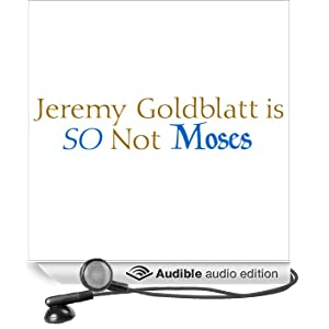 Jeremy Goldblatt Is So Not Moses