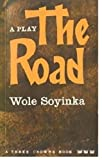 The Road (Three Crowns) (0199110840) by Wole Soyinka