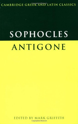 Sophocles: Antigone (Cambridge Greek and Latin Classics)