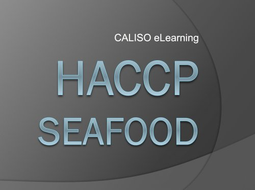 Online Haccp Training For Seafood (21Cfr123)