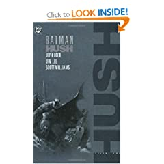 Batman: Hush - VOL 02 by Jeph Loeb