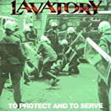 "To Protect and to Servevon ""Lavatory"""