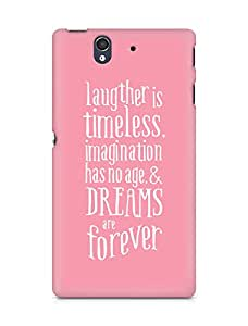 AMEZ laughter is timeless imagination has no age and dreams are forever Back Cover For Sony Xperia Z