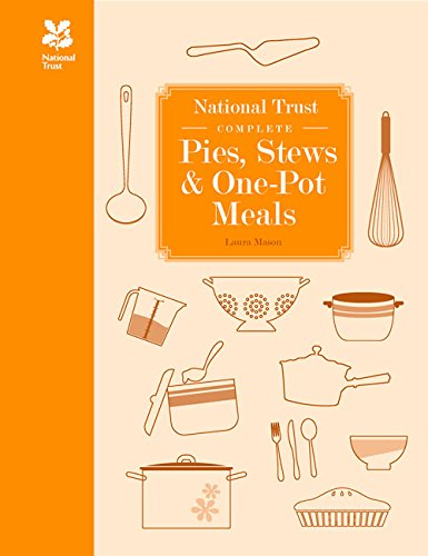 National Trust Complete Pies, Stews & One-Pot Meals by Laura Mason