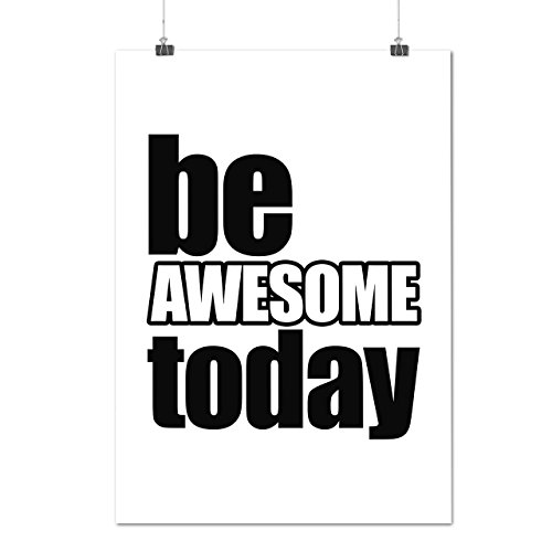 Motivational Quote Positive Life Matte/Glossy Poster A2 (17x24 inches)   Wellcoda