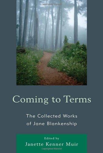 Coming to Terms: The Collected Works of Jane Blankenship (Lexington Studies in Political Communication)