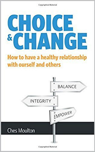 choice-change-how-to-have-a-healthy-relationship-with-ourself-and-others