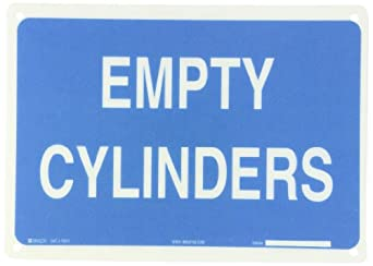 "Brady White on Blue Chemical and Hazardous Materials Sign, Legend ""Empty Cylinders"""