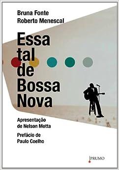 Essa Tal de Bossa Nova (Em Portugues do Brasil): Bruna Fonte / Roberto