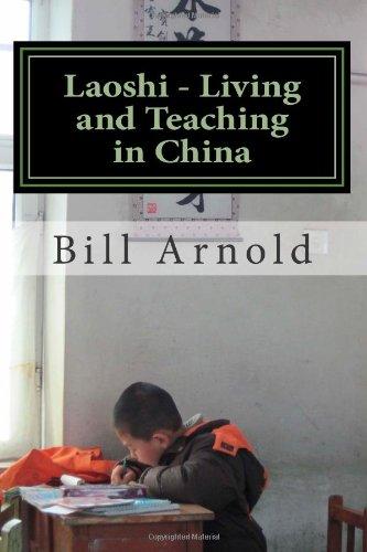 Laoshi - Living and Teaching in China