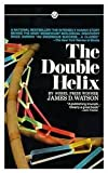 img - for THE DOUBLE HELIX: A Personal Account of the Discovery of the Structure of DNA book / textbook / text book