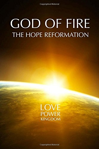 God of Fire: The Hope Reformation