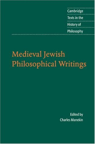 Medieval Jewish Philosophical Writings (Cambridge Texts in the History of Philosophy), CHARLES MANEKIN