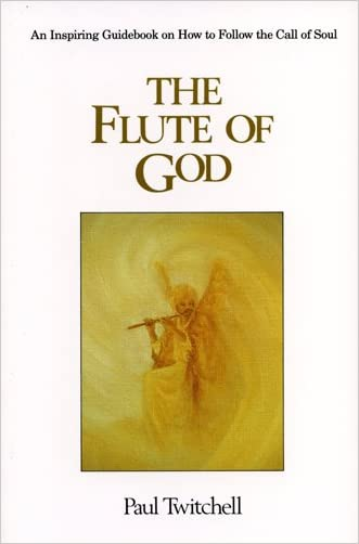 The Flute of God written by Paul Twitchell