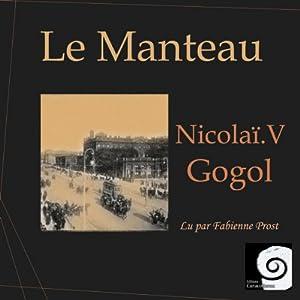 Le Manteau | Livre audio