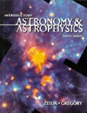 img - for Introductory Astronomy and Astrophysics (Saunders Golden Sunburst Series) by Gregory, Stephen A., Zeilik, Michael (1997) Hardcover book / textbook / text book