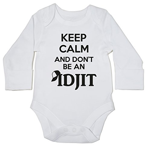 hippowarehouse-keep-calm-and-dont-be-an-idjit-baby-bodysuit-long-sleeve-boys-girls