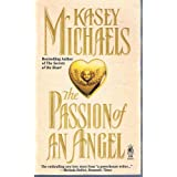 The Passion of an Angel: The Passion of an Angel
