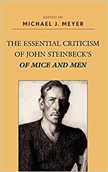 of mice and men criticism essays Read this literature essay and over 87,000 other research documents of mice and men analysis вђњgreat spirits have always encountered opposition from mediocre.