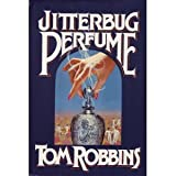 Jitterbug Perfume (0553050680) by Robbins, Tom