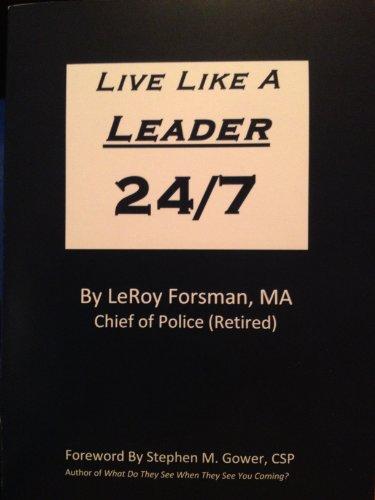 Live Like A Leader 24/7