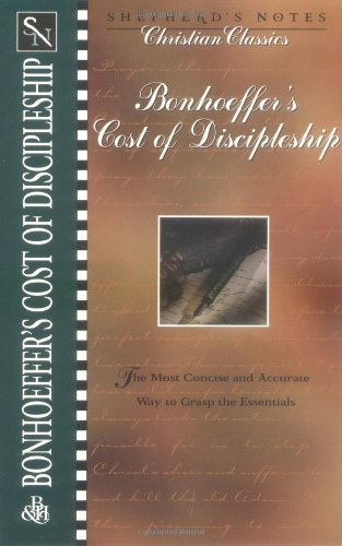 Bonhoeffer's the Cost of Discipleship (Shepherd's Notes. Christian Classics)