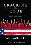 img - for Cracking the Code: The Winning Ryder Cup Strategy: Make It Work for You [Hardcover] [2010] Paul Azinger, Dr. Ron Braund book / textbook / text book