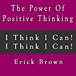 The Power of Positive Thinking Self Hypnosis & Guided Meditation |  Erick Brown Hypnosis
