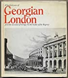 One Hundred Years of Georgian London (0356032647) by Hill, Douglas