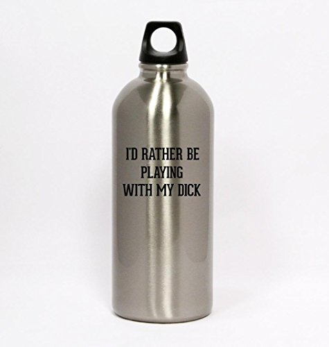 I'd Rather Be Playing WITH MY DICK - Silver Water Bottle Small Mouth 20oz (Dicks Sporting Goods Water Bottle compare prices)