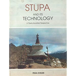 Stupa and its Technology: A Tibeto-Buddhist Perspective (Indira Gandhi National Centre for the Arts)