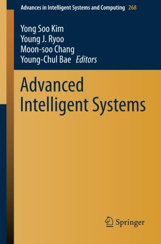 Advanced Intelligent Systems (Advances in Intelligent Systems and Computing) PDF